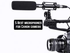 5 Best microphones for Canon camera
