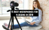 15 Best microphones for vlogging in 2018