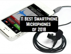 11 Best Smartphone Microphones of 2018
